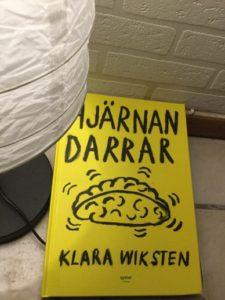Hjärnan darrar av Klara Wiksten