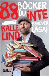88 böcker du inte behöver läsa av Kalle Lind