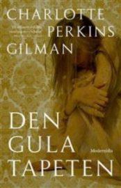 Den gula tapeten av Charlotte Perkins Gilman