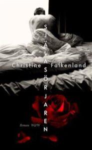 Själasörjaren av Christine Falkenland