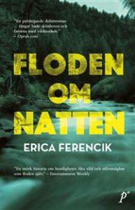 Floden om natten av Erica Ferencik