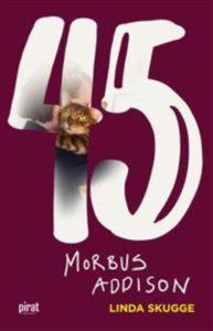 45 Morbus Addison av Linda Skugge