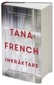 Inkräktare av Tana French