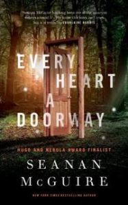 Every heart a doorway av Seanan McGuire