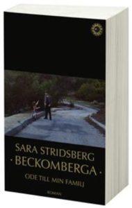 Beckomberga: Ode till min familj av Sara Stridsberg