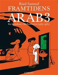 Framtidens arab 3 av Riad Sattouf