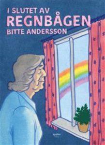 I slutet av regnbågen av Bitte Andersson