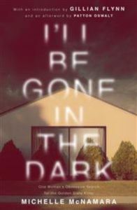 I'll be gone in the dark av Michelle McNamara