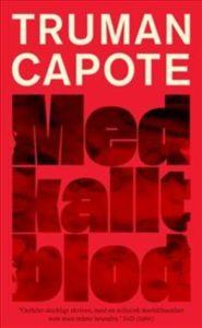 Med kallt blod av Truman Capote