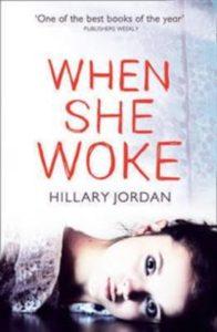 When she woke av Hillary Jordan