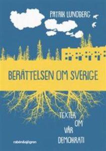 Berättelsen om Sverige av Patrik Lundberg