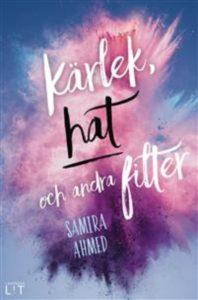 Kärlek, hat och andra filter av Samira Ahmed