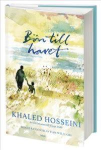 Bön till havet av Khaled Hosseini och Dan Williams