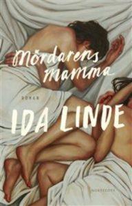 Mördarens mamma av Ida Linde