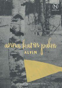 Älven av Anna Karin Palm