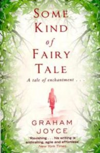 Some kind of fairy tale av Graham Joyce