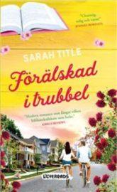 Förälskad i trubbel av Sarah Title