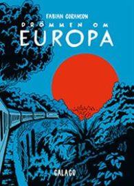 Drömmen om Europa av Fabian Göranson