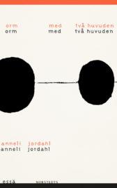 Skrivsöndag: Orm med två huvuden av Anneli Jordahl