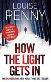 How the light gets in av Louise Penny