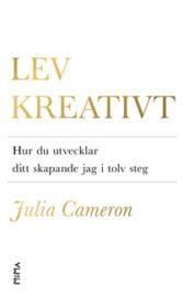 """Bra saker: skrivsöndag och att """"läsa"""" Lev kreativt"""