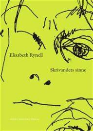 Skrivsöndag: Skrivandets sinne av Elisabeth Rynell
