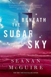 Beneath the sugar sky av Seanan McGuire
