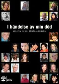 I händelse av min död av Kerstin Weigl och Kristina Edblom