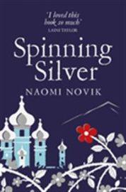 Spinning silver av Naomi Novik
