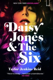 Daisy Jones & The Six av Taylor Jenkins Reid