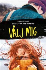 Välj mig av Christina Lindström