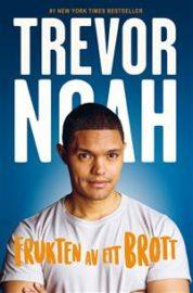 Frukten av ett brott av Trevor Noah