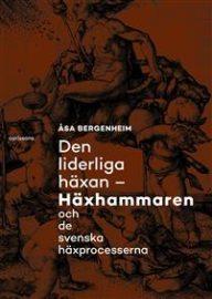 Den liderliga häxan av Åsa Bergenheim