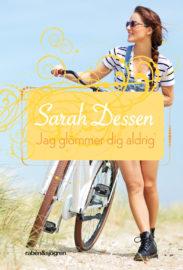 Jag glömmer dig aldrig av Sarah Dessen